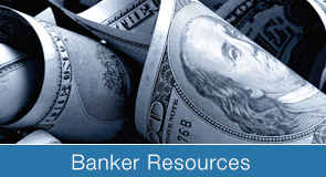 Bankers can find tools and information here.