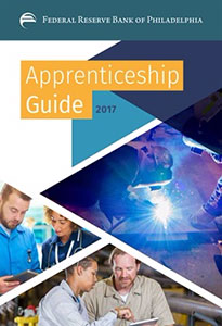 Federal Reserve Bank of Philadelphia: Apprenticeship Guide 2017
