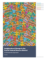 Neighborhood Change in the Fourth Federal Reserve District