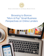 "Browsing to Borrow: ""Mom & Pop"" Small Business Perspectives on Online Lenders"